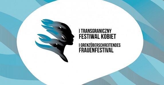 I Transgraniczny Festiwal Kobiet
