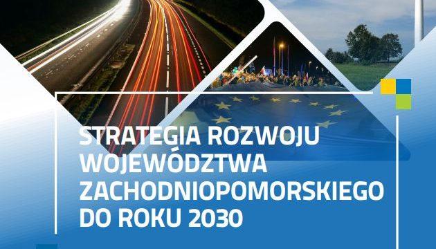Strategia Rozwoju Województwa Zachodniopomorskiego do roku 2030