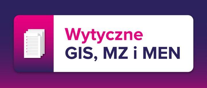 Wytyczne GIS, MZ i MEN