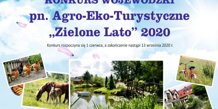 "Konkurs pn. Agro-Eko-Turystyczne ""Zielone Lato"" 2020"