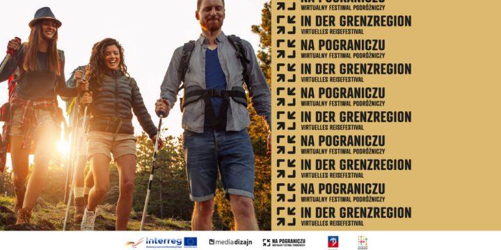 Festiwal Podróżniczy Na Pograniczu – wirtualnie, ale z wielką pasją