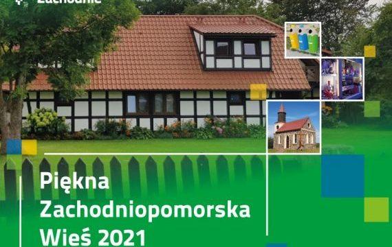 Piękna Zachodniopomorska Wieś 2021